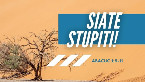 Siate stupiti!